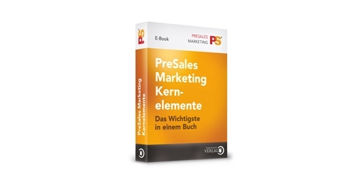 Ebook PreSales Marketing Kernelemente, Ebook PreSales Marketing, PreSales Marketing, Was ist PreSales Marketing, warum PreSales Marketing