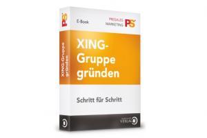 Ebook Xing Gruppe gründen, Xing Gruppe gründen, Ebook Xing Gruppe gründen aber wie, Erfahrung Ebook Xing Gruppe gründen, wie gründe ich eine xing gruppe